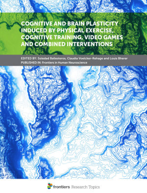 Cognitive and Brain Plasticity Induced by Physical Exercise  Cognitive Training  Video Games and Combined Interventions