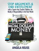 Mom Dollar Money  Color Edition
