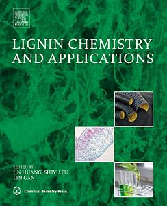 Lignin Chemistry and Applications