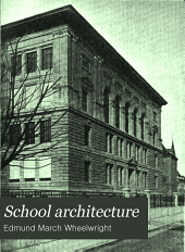 School architecture: a general treatise for the use of architects and others