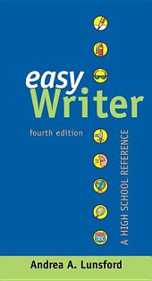 EasyWriter, A High School Reference: Edition 4