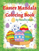 Easter Mandala Coloring Book for Teens and Adults