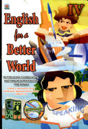English for a Better World Iv' 2007 Ed.