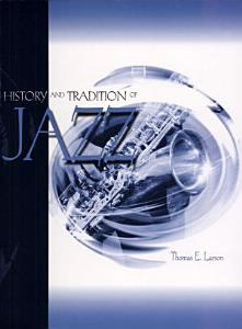 History and Tradition of Jazz Book
