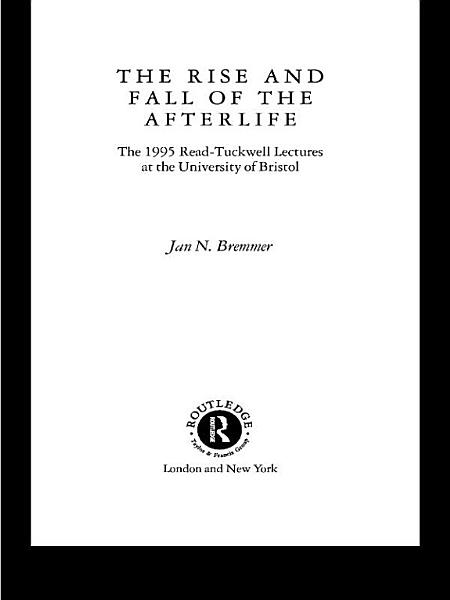 Download The Rise and Fall of the Afterlife Book