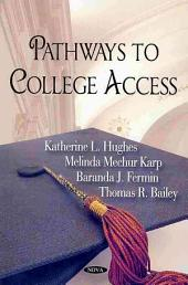 Pathways to College Access