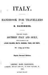 Italy, Handbook for Travellers (includes Southern Italy and Sicily, with Excursions to Lipari Islands, Malta, Sardinia, Tunis, and Corfu)