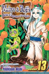 Muhyo & Roji's Bureau of Supernatural Investigation, Vol. 13: A New Book of Magic Law