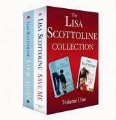 The Lisa Scottoline Collection: Volume 1: Look Again, Save Me