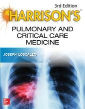 Harrison's Pulmonary and Critical Care Medicine, 3E: Edition 3