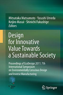 Design for Innovative Value Towards a Sustainable Society