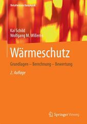 Wärmeschutz: Grundlagen - Berechnung - Bewertung, Ausgabe 2