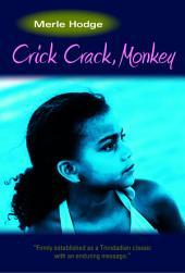 Crick Crack, Monkey