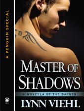 Master of Shadows: A Novella of the Darkyn