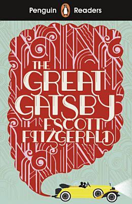 Penguin Readers Level 3  The Great Gatsby  ELT Graded Reader