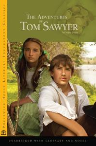 The Adventures of Tom Sawyer - Literary Touchstone Edition