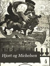Hjort og Michelsen: En Kobenhavnerfortælling