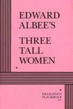 Edward Albee's Three Tall Women