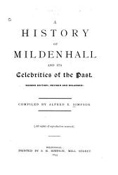 A History of Mildenhall and Its Celebrities of the Past PDF