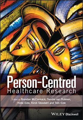 Person Centred Healthcare Research