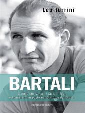 Bartali: L'uomo che vinse il Giro, il Toure conquistò un posto nel Giardino dei Giusti