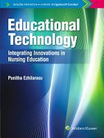 Educational Technology: Integrating Innovations in Nursing Education