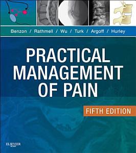 Practical Management of Pain E Book PDF