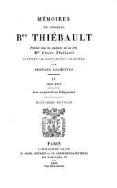 Mémoires du général bon Thiébault: publies sous les auspices de sa fille Mlle Claire Thiébault, d'après le manuscrit original, Volume4
