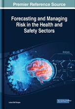 Forecasting and Managing Risk in the Health and Safety Sectors PDF