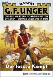 G. F. Unger Sonder-Edition - Folge 045: Der letzte Kampf