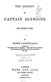 The Perfidy of Captain Slyboots and Other Tales