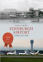 Edinburgh Airport Through Time