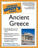 The Complete Idiot s Guide to Ancient Greece PDF