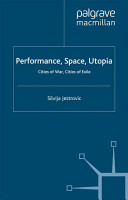Performance  Space  Utopia PDF