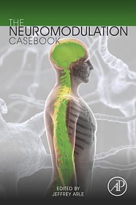 The Neuromodulation Casebook