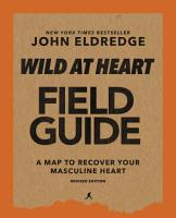 Wild at Heart Field Guide  Revised Edition PDF