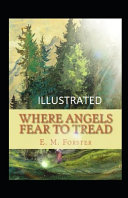 Where Angels Fear to Tread Illustrated PDF