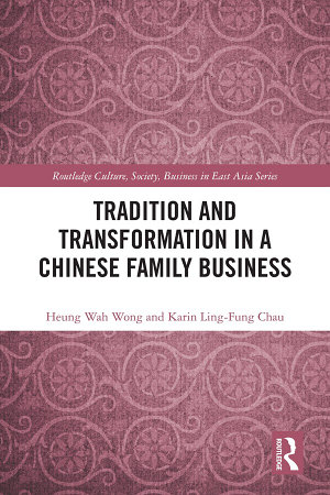 Tradition and Transformation in a Chinese Family Business