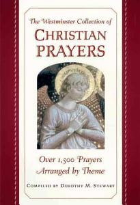 The Westminster Collection of Christian Prayers Book