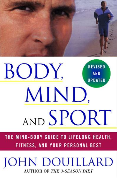 Download Body  Mind  and Sport Book