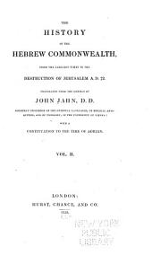 The History of the Hebrew Commonwealth: From the Earliest Times to the Destruction of Jerusalem AD. 72, Volume 2