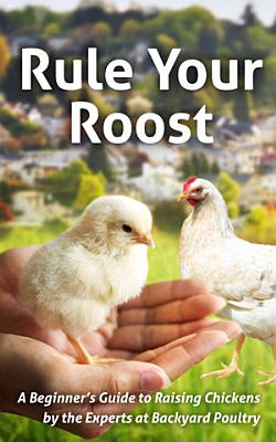 Rule Your Roost