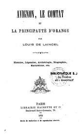 Avignon: le comtat et la principauté d'Orange