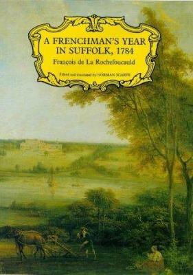 A Frenchman s Year in Suffolk PDF