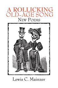 A Rollicking Old Age Song Book