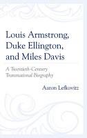 Louis Armstrong  Duke Ellington  and Miles Davis PDF