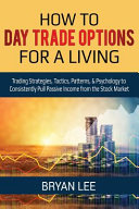 How to Day Trade Options for a Living