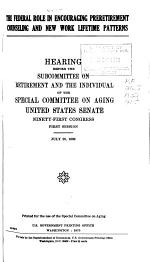 Hearings, Reports and Prints of the Senate Special Committee on Aging