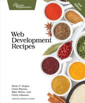 Web Development Recipes: Edition 2