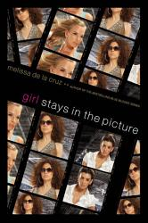 Girl Stays In The Picture Book PDF